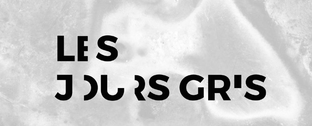 Les jours gris – page de la production
